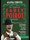 The Complete Early Poirot Omnibus: The Mysterious Affair at Styles; The Murder on the Links; The Man Who Was Number Four; and 25 Other Short Stories