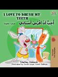 I Love to Brush My Teeth (English Arabic Bilingual Book)