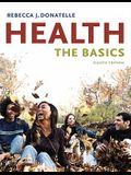 Health: The Basics, 8th Edition