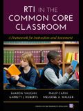 RTI in the Common Core Classroom: A Framework for Instruction and Assessment (Common Core State Standards for Literacy)