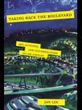 Taking Back the Boulevard: Art, Activism, and Gentrification in Los Angeles