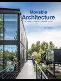 Movable Architecture: A Design Guide to Container Reuse