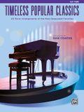 Top 40 Essential Piano Arrangements: Arrangements of the Most-Requested Popular Classics (Easy Piano)