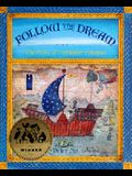 Follow the Dream: [The Story of Christopher Columbus]
