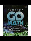 Holt McDougal Go Math!: Student Interactive Worktext Advanced Mathematics 2 2015