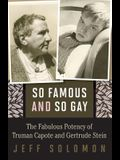 So Famous and So Gay: The Fabulous Potency of Truman Capote and Gertrude Stein
