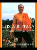 Lidia's Italy: 140 Simple and Delicious Recipes from the Ten Places in Italy Lidia Loves Most: A Cookbook