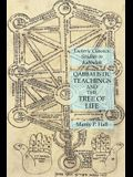 Qabbalistic Teachings and the Tree of Life: Esoteric Classics: Studies in Kabbalah