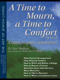 A Time to Mourn, a Time to Comfort (2nd Edition): A Guide to Jewish Bereavement