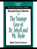 The Strange Case of Dr. Jekyll & Mr. Hyde: Heinle Reading Library: Illustrated Classics Collection