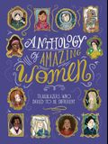 Anthology of Amazing Women: Trailblazers Who Dared to Be Different