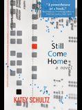Still Come Home
