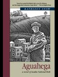 Aguahega: A Novel of Acadia National Park