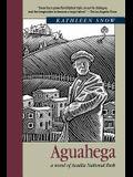 Aguahega: A Novel of Acadia National Park