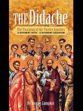 The Didache: The Teaching of the Twelve Apostles - A Different Faith - A Different Salvation