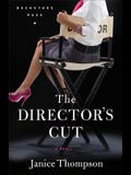 Director's Cut, The: A Novel (Backstage Pass)