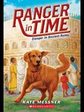 Danger in Ancient Rome (Ranger in Time #2), Volume 2