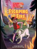 Book 1: Escaping the Fire