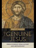 Genuine Jesus: A Historian Looks at Christmas, Easter, and the Early Church