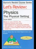Let's Review: Physics: The Physical Setting