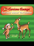 Curious Baby Curious about Christmas (Curious George Touch-And-Feel Board Book)