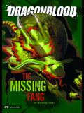 The Dragonblood: The Missing Fang