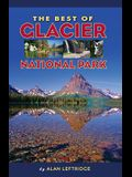 The Best of Glacier National Park
