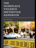The Workplace Violence Prevention Handbook