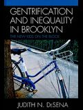 Gentrification and Inequality in Brooklyn: The New Kids on the Block