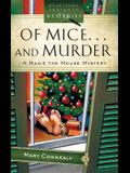 Of Mice... and Murder: A Maxie Mouse Mystery