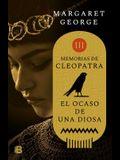 El Ocaso de la Diosa / The Memoirs of Cleopatra