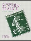 History of Modern France, a Plus Mysearchlab with Etext -- Access Card Package