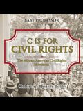 C is for Civil Rights: The African-American Civil Rights Movement - Children's History Books