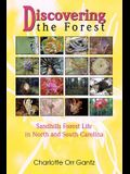 Discovering the Forest: Sandhills Forest Life in North and South Carolina