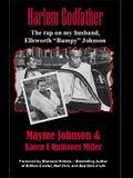 Harlem Godfather: The Rap on My Husband, Ellsworth Bumpy Johnson