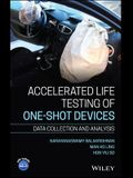 Accelerated Life Testing of One-Shot Devices: Data Collection and Analysis
