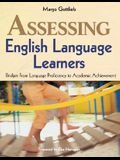 Assessing English Language Learners: Bridges From Language Proficiency to Academic Achievement