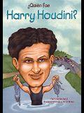 Quien Fue Harry Houdini = Who Was Harry Houdini?