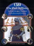 1381 - The Peel Affinity: An English Knight's Household in the 14th Century