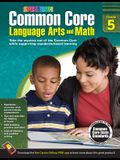 Common Core Language Arts and Math, Grade 5