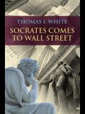 Socrates Comes to Wall Street