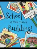 School is More Than a Building