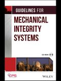 Guidelines for Mechanical Integrity Systems [With CD-ROM]