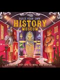 Build Your Own History Museum