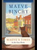 Maeve's Times: In Her Own Words