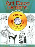 Art Deco Designs [With CDROM]