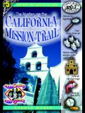 The Mystery on the California Mission Trail (5) (Real Kids Real Places)