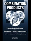 Combination Products: Regulatory Challenges and Successful Product Development