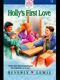 Holly's First Love (Holly's Heart, Book No. 1)