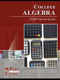 College Algebra CLEP Test Study Guide